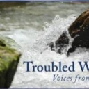 Troubled Water: Voices from Bath