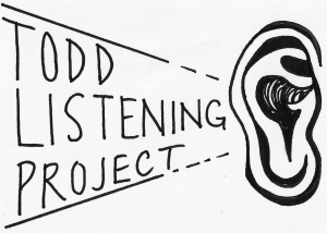 Todd Listening Project